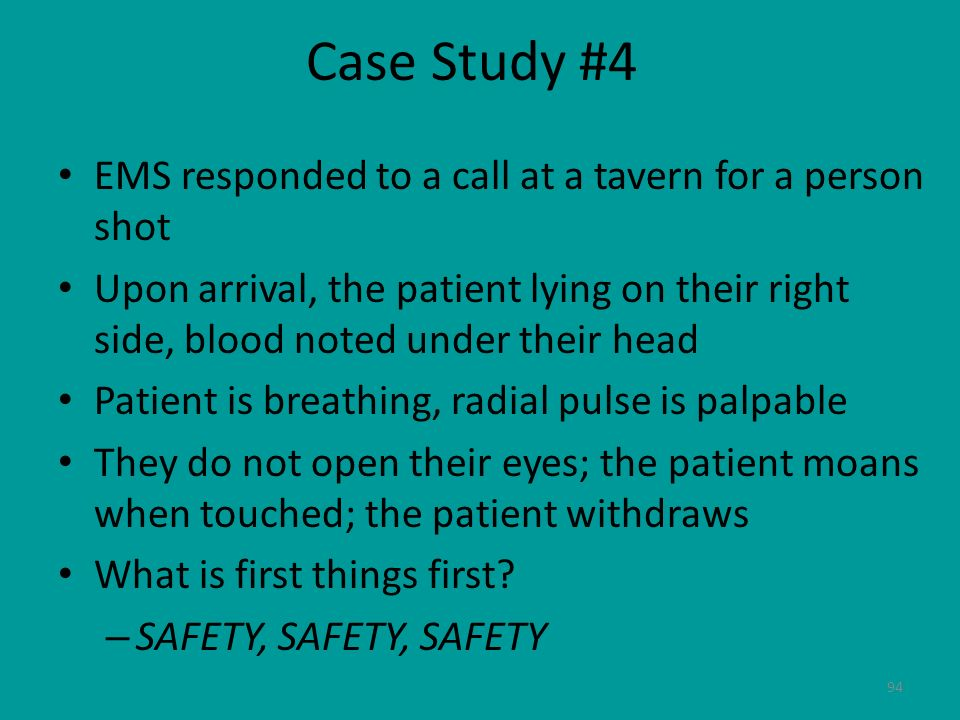 Case Study #4 EMS responded to a call at a tavern for a person shot