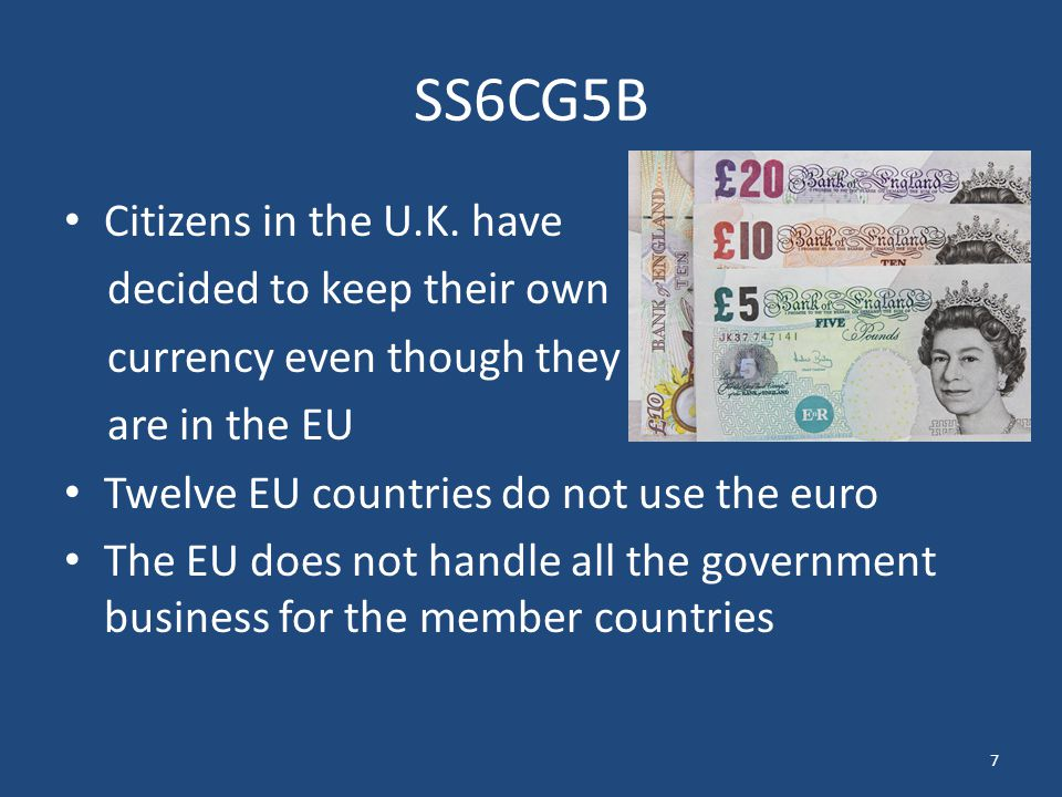 SS6CG5B Citizens in the U.K. have decided to keep their own