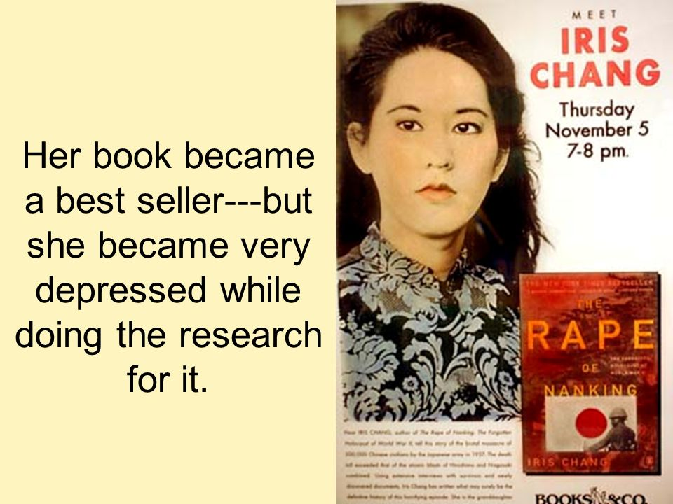 Her book became a best seller---but she became very depressed while doing the research for it.