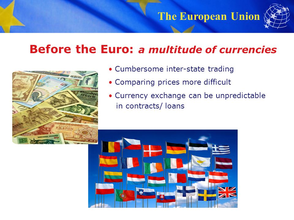 Before the Euro: a multitude of currencies