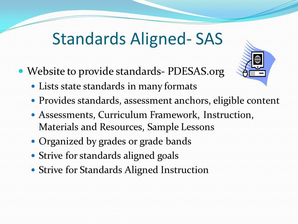 Standards Aligned- SAS