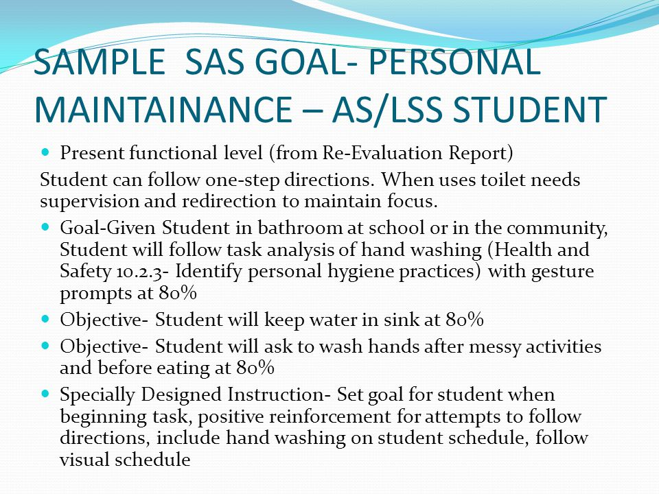 SAMPLE SAS GOAL- PERSONAL MAINTAINANCE – AS/LSS STUDENT