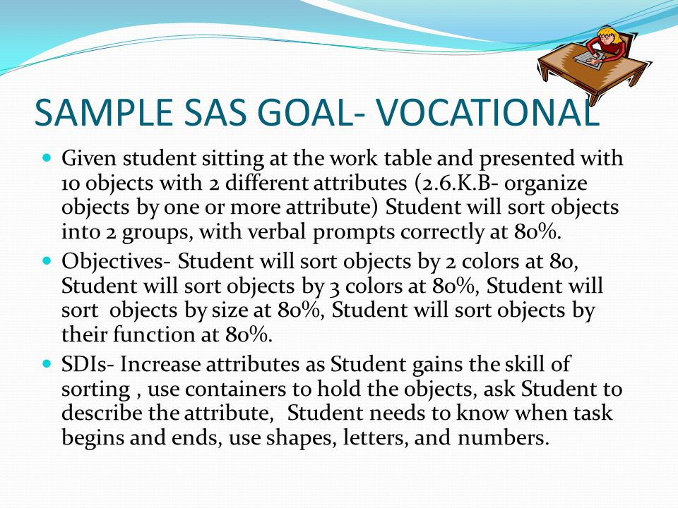SAMPLE SAS GOAL- VOCATIONAL