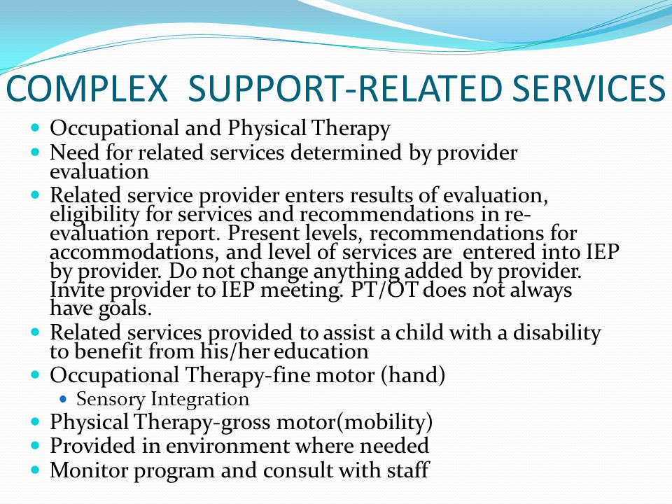COMPLEX SUPPORT-RELATED SERVICES