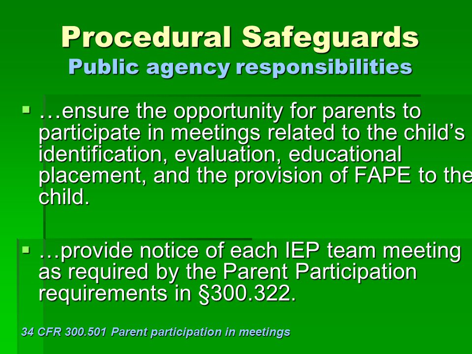 Procedural Safeguards Public agency responsibilities