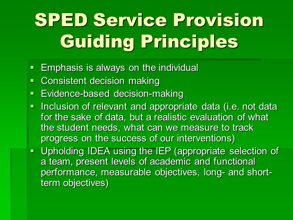SPED Service Provision Guiding Principles