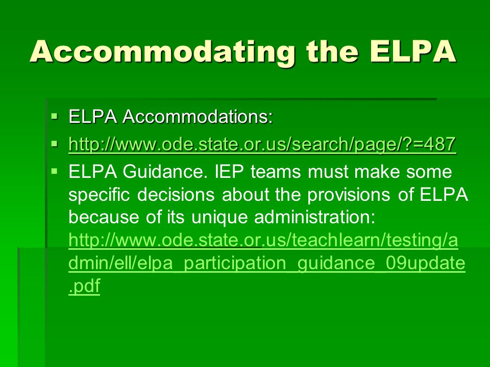 Accommodating the ELPA