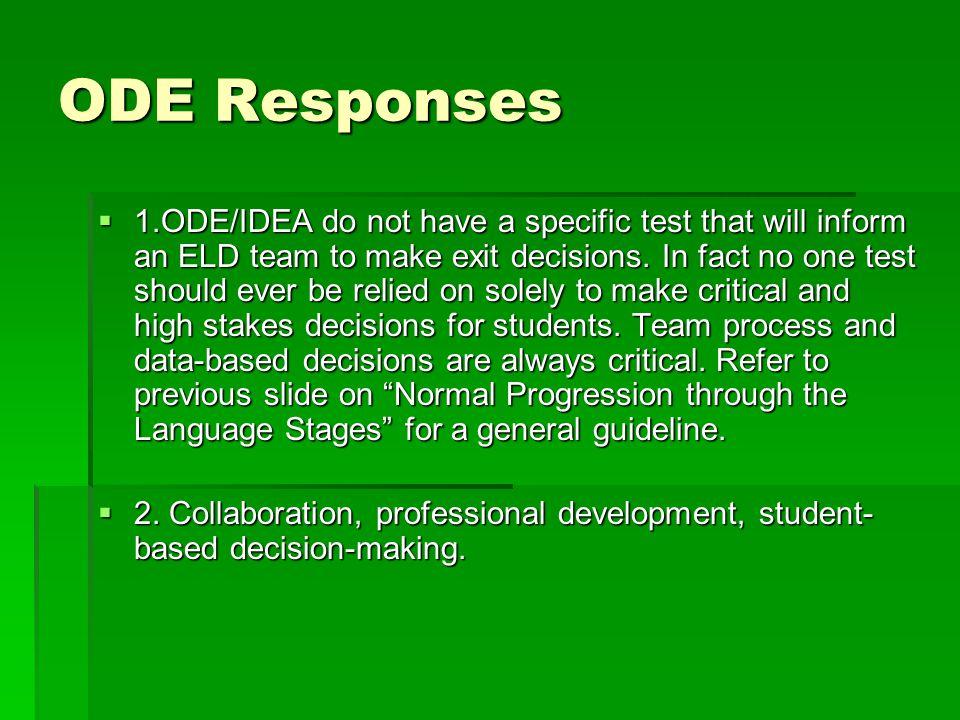 ODE Responses