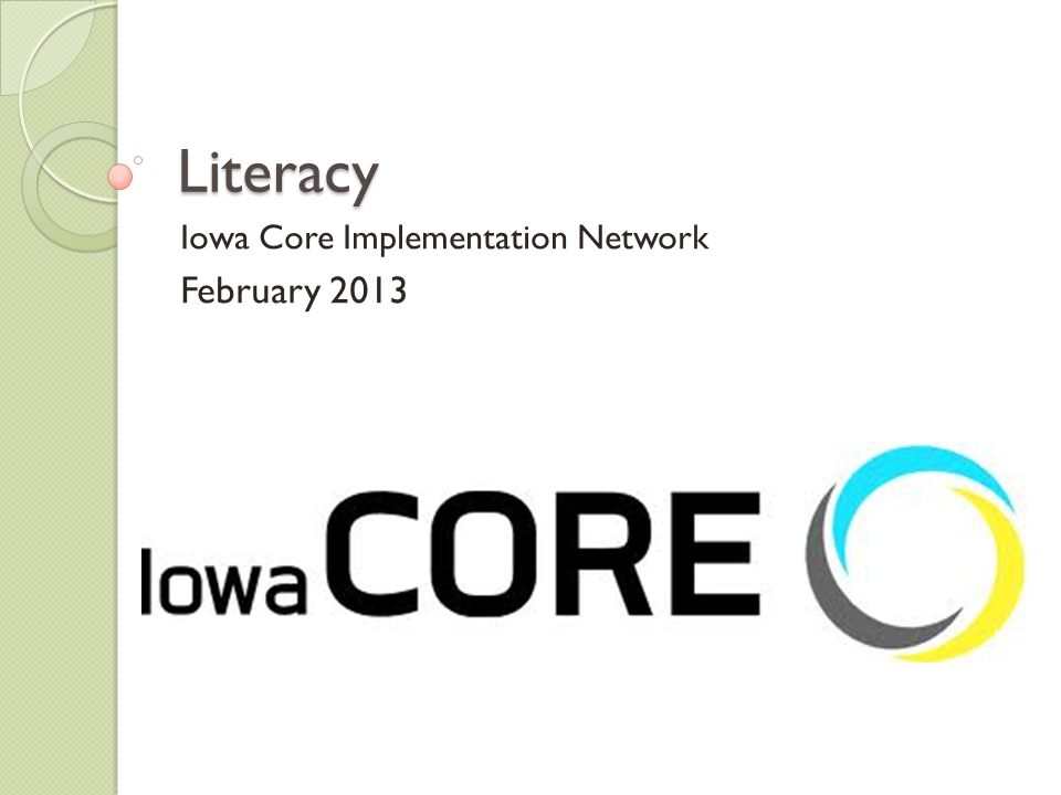 Iowa Core Implementation Network February 2013
