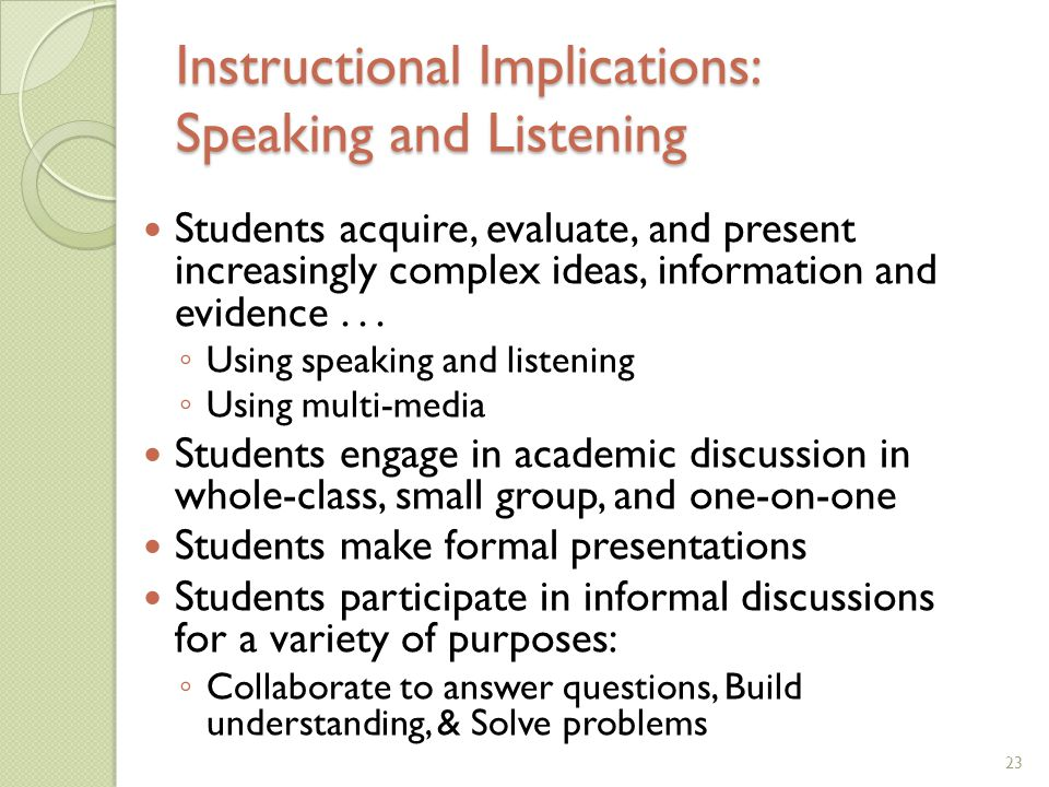 Instructional Implications: Speaking and Listening