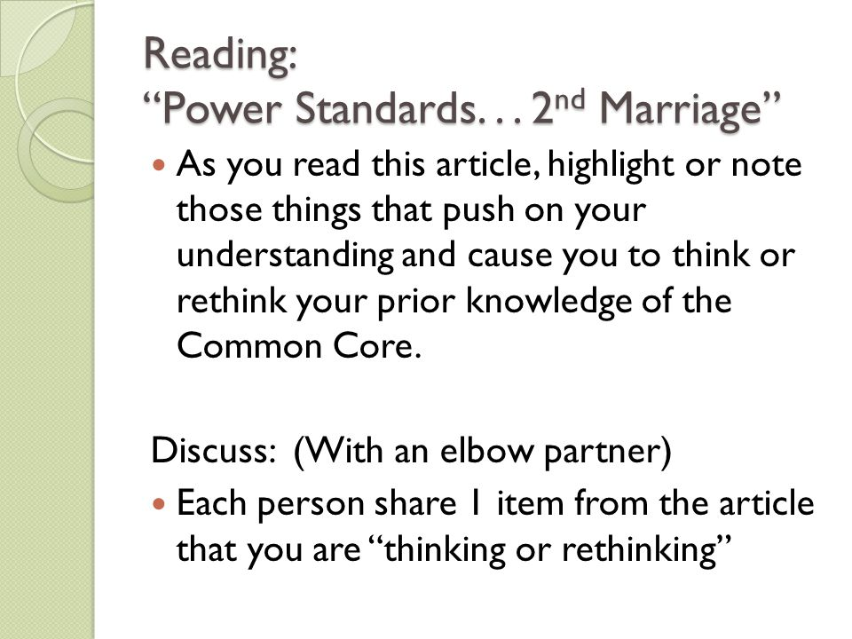 Reading: Power Standards. . . 2nd Marriage