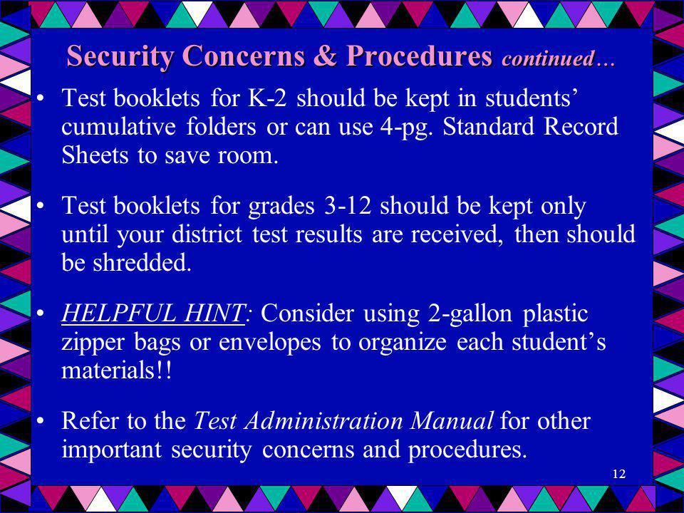 Security Concerns & Procedures continued…