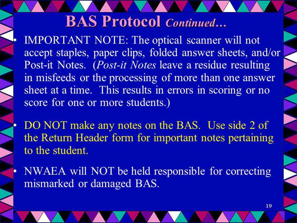 BAS Protocol Continued…