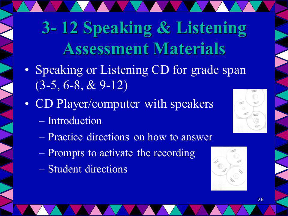 3- 12 Speaking & Listening Assessment Materials