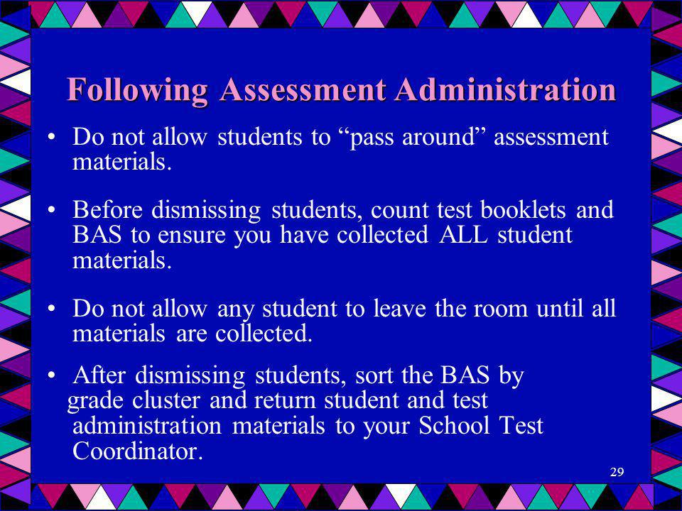 Following Assessment Administration