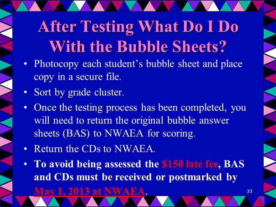 After Testing What Do I Do With the Bubble Sheets