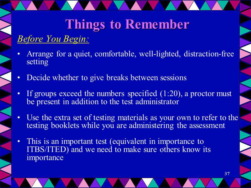 Things to Remember Before You Begin: