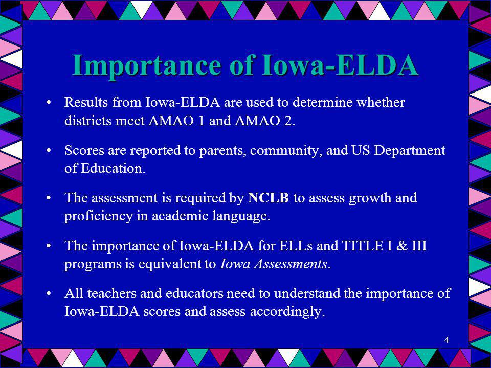 Importance of Iowa-ELDA