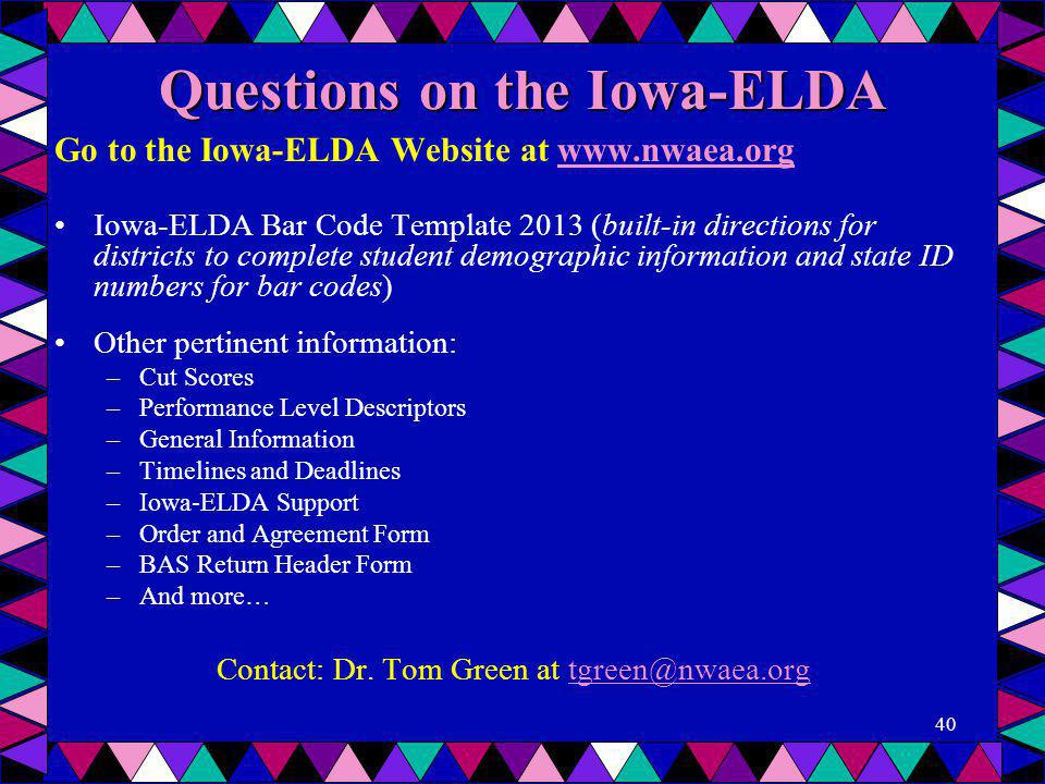 Questions on the Iowa-ELDA