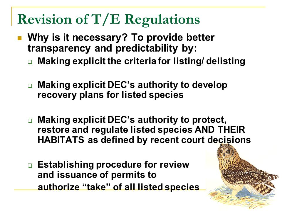 Revision of T/E Regulations