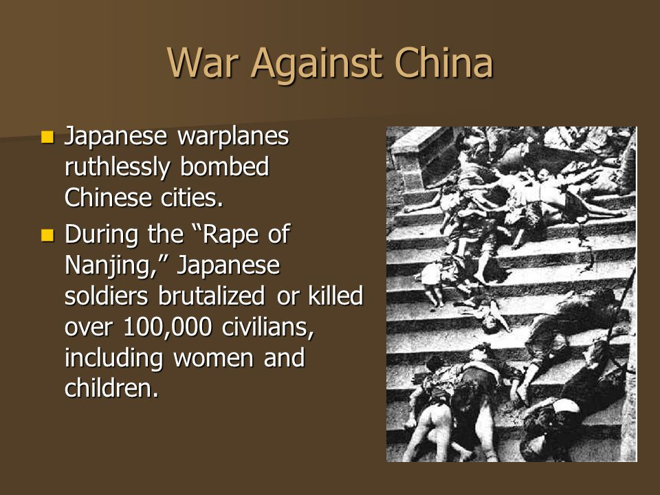 War Against China Japanese warplanes ruthlessly bombed Chinese cities.