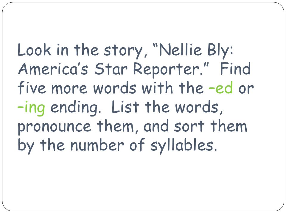 Look in the story, Nellie Bly: America's Star Reporter
