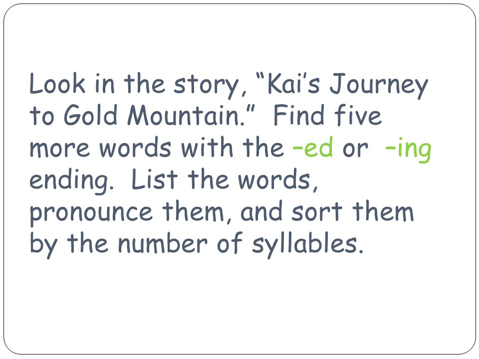 Look in the story, Kai's Journey to Gold Mountain