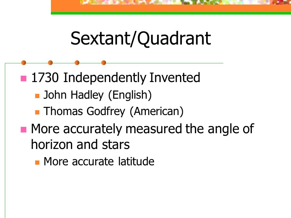 Sextant/Quadrant 1730 Independently Invented