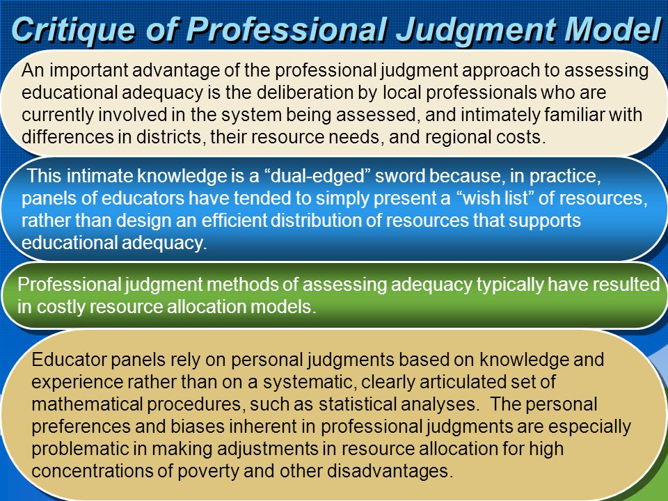 Critique of Professional Judgment Model