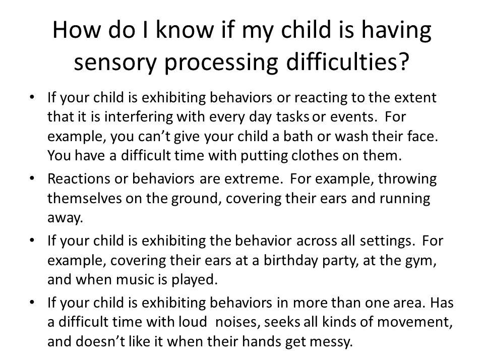 How do I know if my child is having sensory processing difficulties
