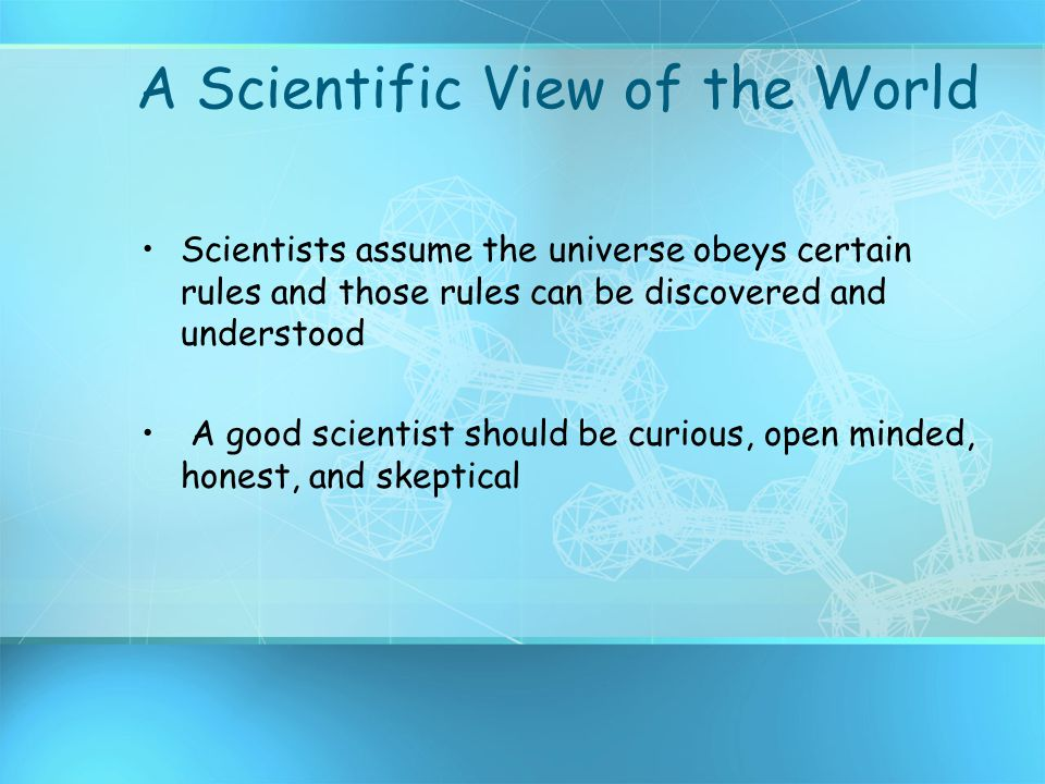 A Scientific View of the World