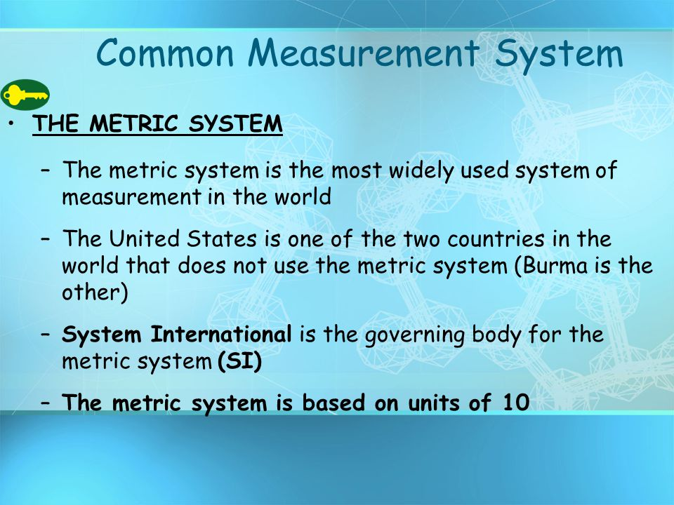 Common Measurement System