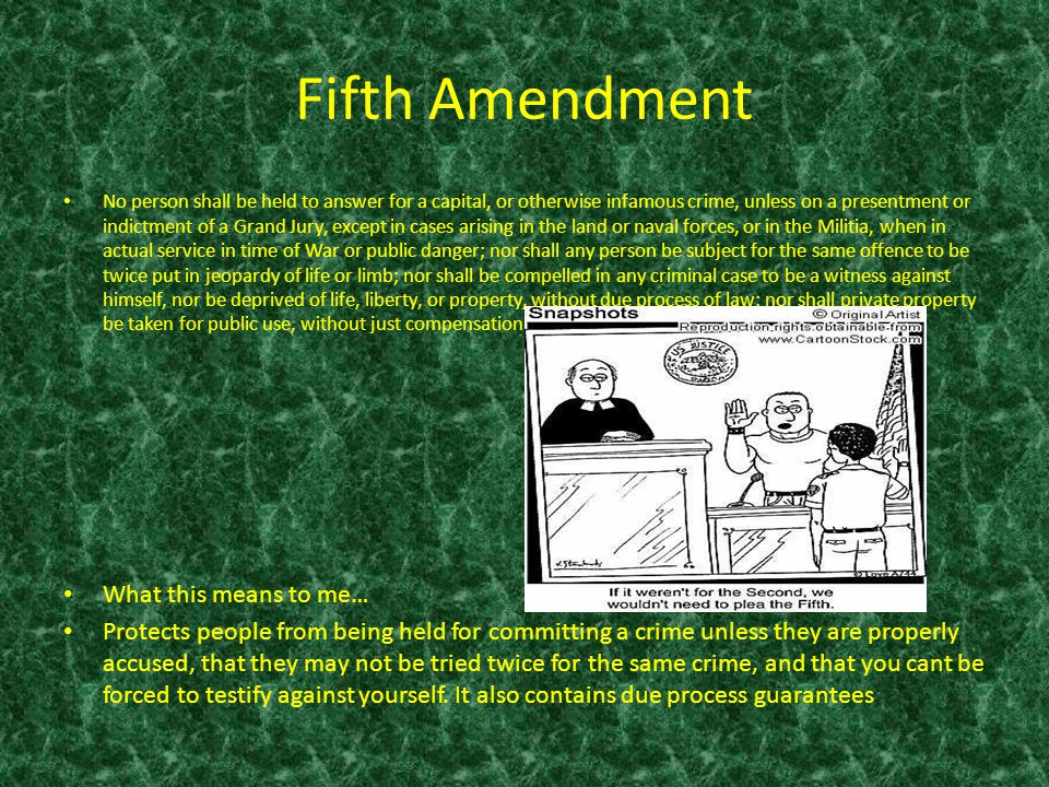 Fifth Amendment What this means to me…