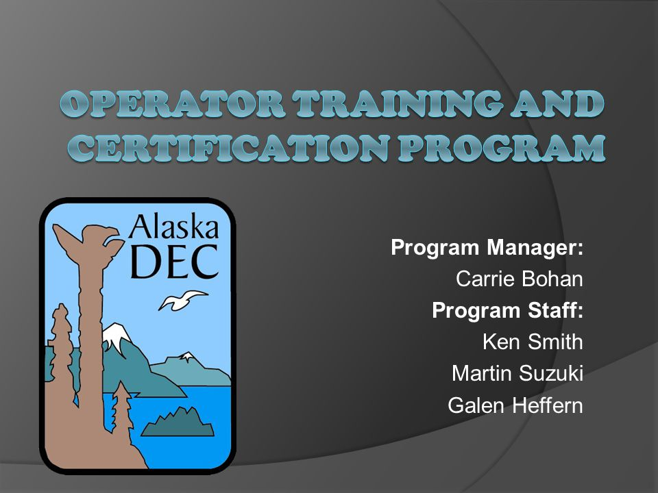 Operator Training and Certification Program