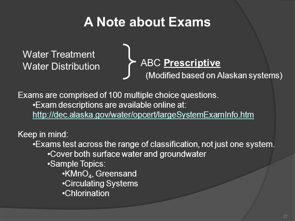 A Note about Exams Water Treatment Water Distribution ABC Prescriptive
