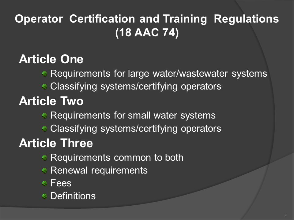 Operator Certification and Training Regulations (18 AAC 74)