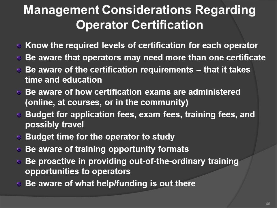 Management Considerations Regarding Operator Certification