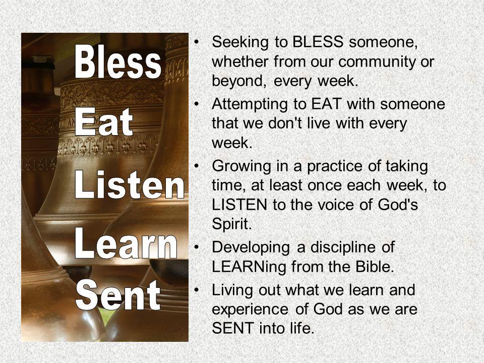 Bless Eat Listen Learn Sent