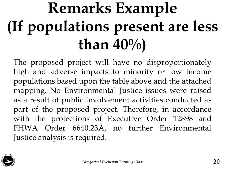 Remarks Example (If populations present are less than 40%)
