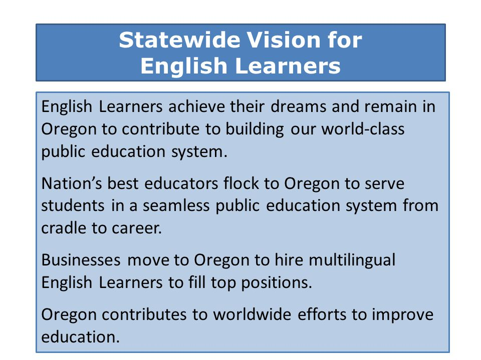 Statewide Vision for English Learners