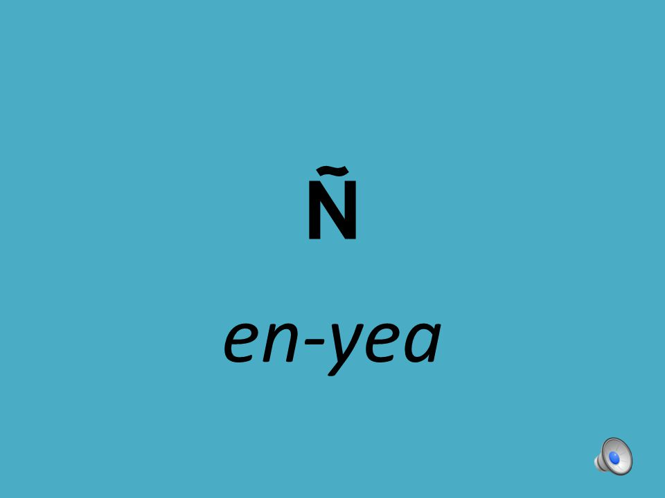 Ñ en-yea