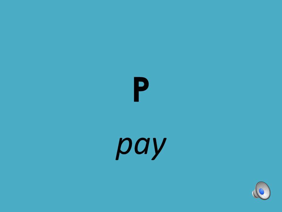 P pay