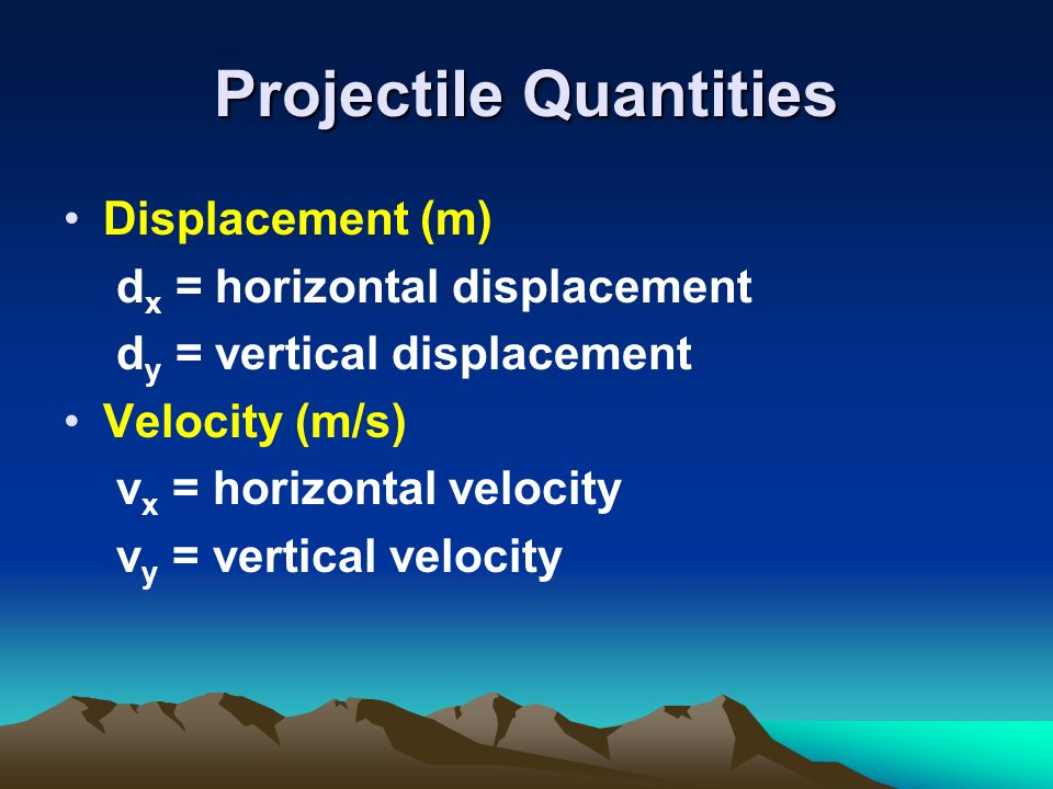 Projectile Quantities