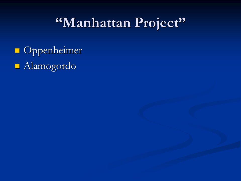 Manhattan Project Oppenheimer Alamogordo