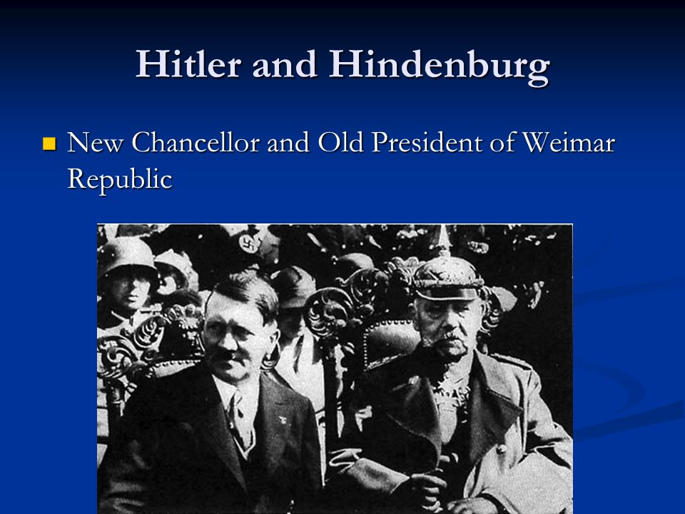 Hitler and Hindenburg New Chancellor and Old President of Weimar Republic