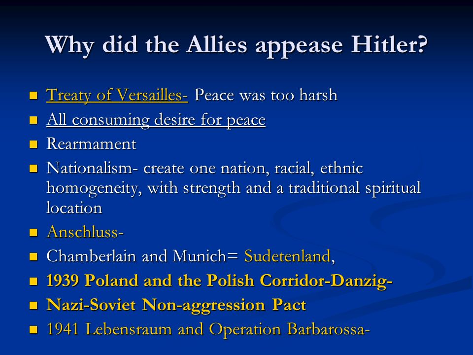 Why did the Allies appease Hitler
