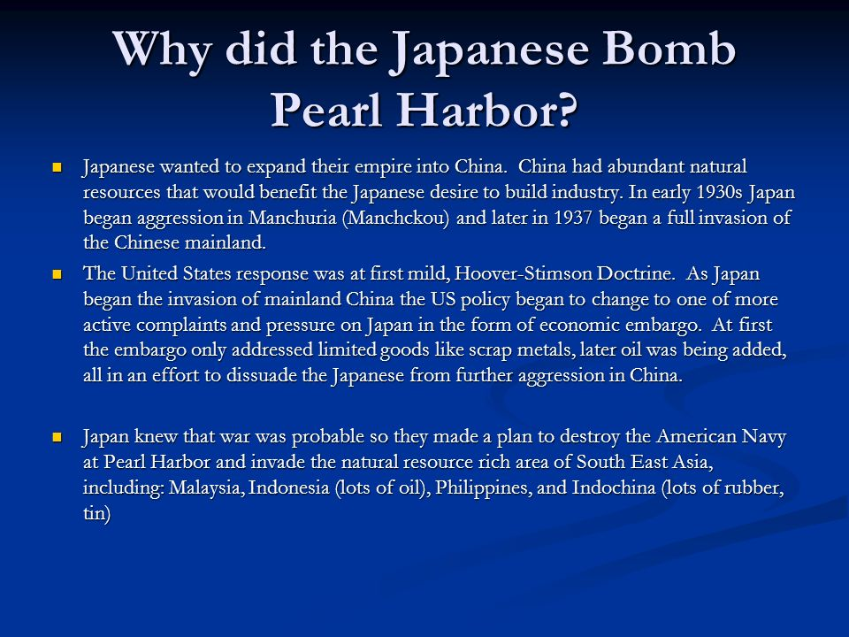 Why did the Japanese Bomb Pearl Harbor