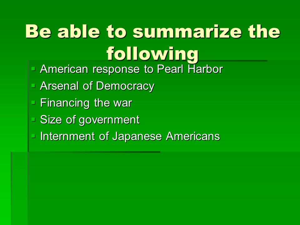 Be able to summarize the following