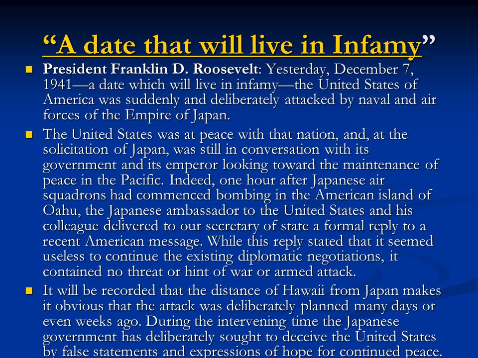 A date that will live in Infamy