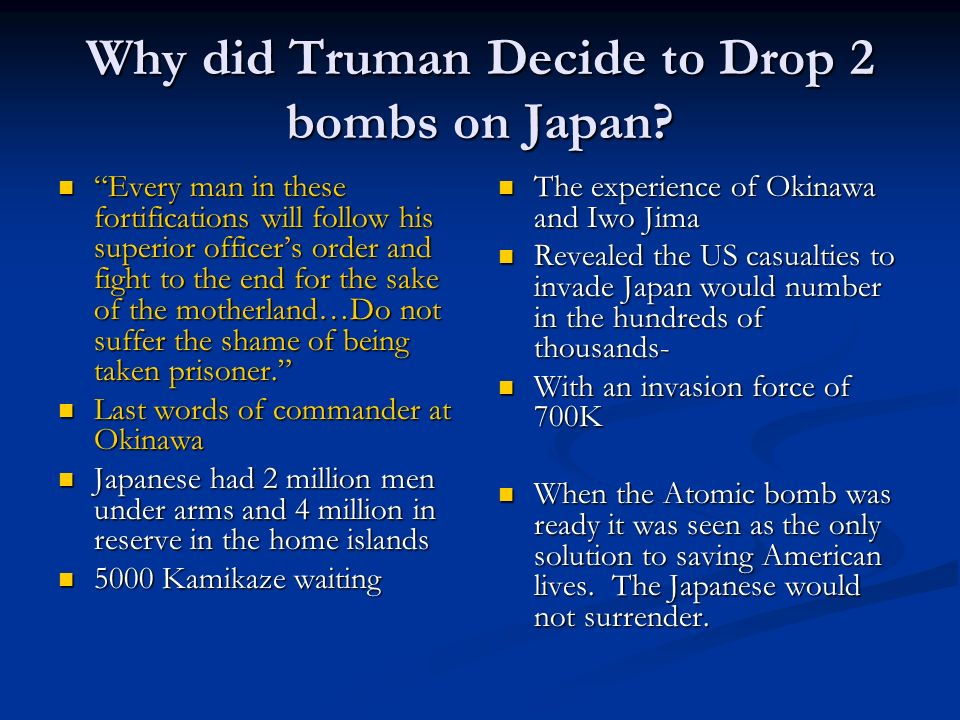 Why did Truman Decide to Drop 2 bombs on Japan
